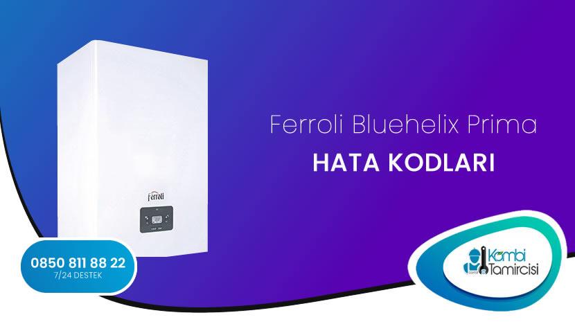 Ferroli Bluehelix Prima Arıza Kodları
