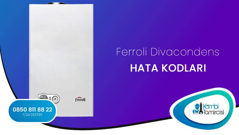 Ferroli Divacondens Arıza Kodları