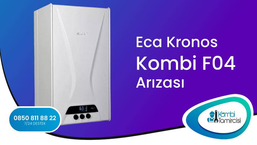 Eca Kronos Kombi F04 Arızası