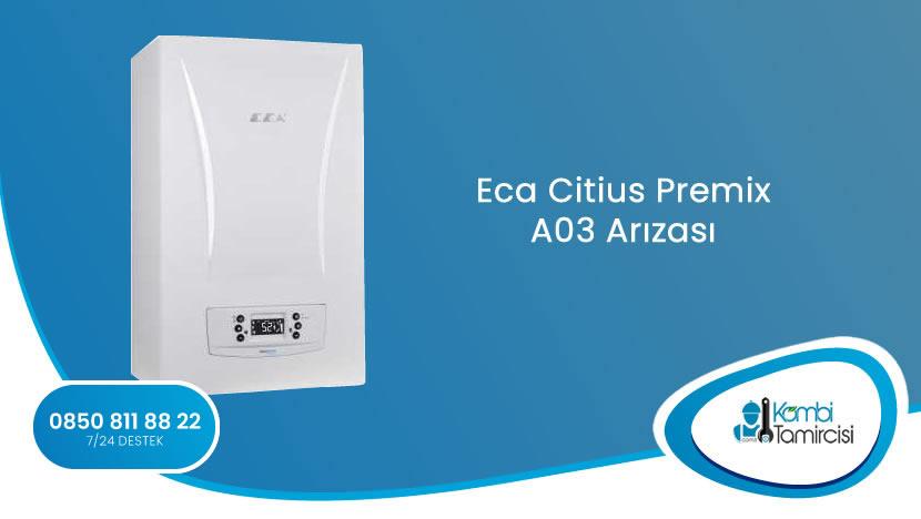 Eca Citius Premix A03 Arızası