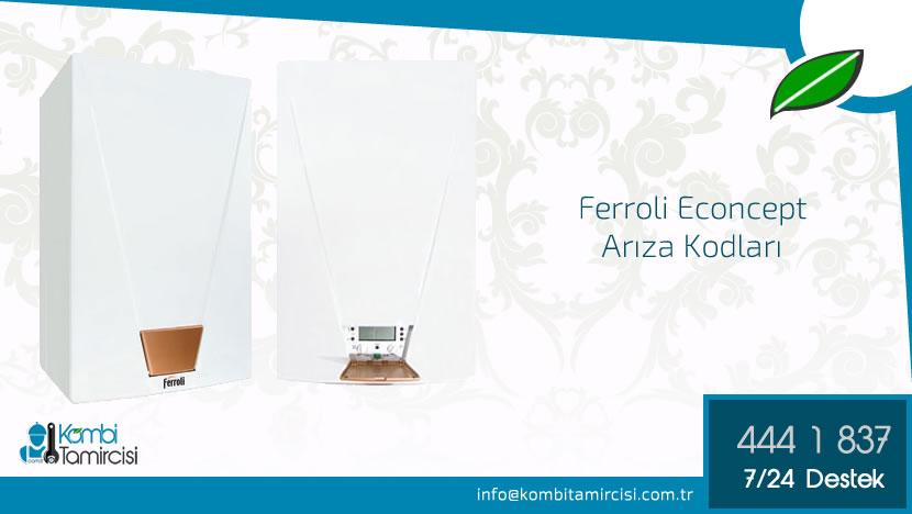 Ferroli Econcept Arıza Kodları